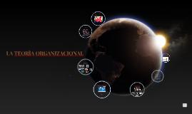La teorìa organizacional