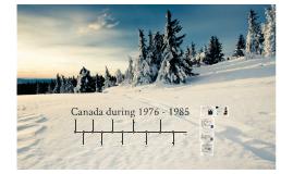 Canadian History 1976-1985