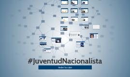 #JuventudNacionalista
