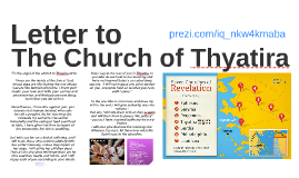 'To the angel of the church in Thyatira write: