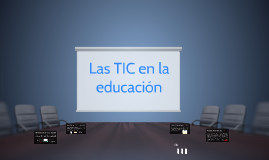 Las TIC en la educación