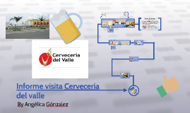 Informe visita Cerveceria del valle
