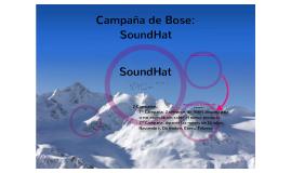 Campaña Bose: SoundHat