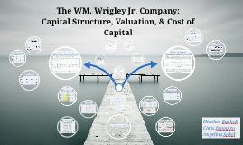 Copy of The WM. Wrigley Jr. Company: