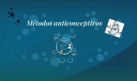 Metodos anticoncebtivos