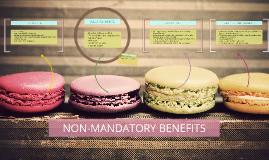 NON-MANDATORY BENEFITS
