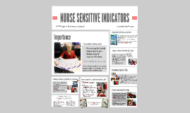 nursing sensitive indicators essay October 2, 2015 national initiatives driven by the american nurses association have determined nursing-sensitive outcome indicators that are intended to focus plans and programs to increase.