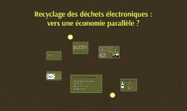 Recyclage des déchets électroniques