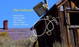 Otis' Outhouse