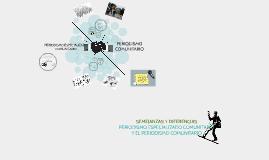 PERIODISMO ESPECIALIZADO COMUNITARIO Y EL PERIODISMO COMUNITARIO