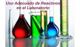 Uso Adecuado de Reactivos