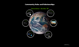 Community Roles and Relationships