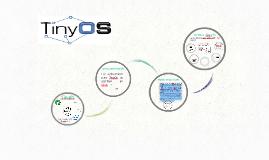Copy of TinyOS