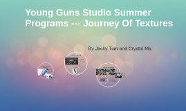 Young Gun Studio Summer Programs --- Journey Of Textures