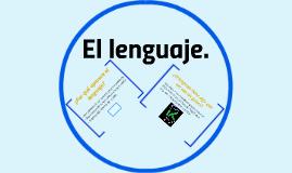 El lenguaje.