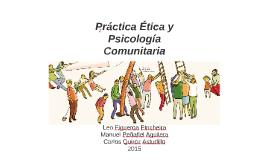 Practica Ética y Psicología Comunitaria