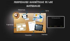 PROPIEDADES MAGNETICAS DE LOS MATERIALES