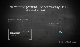 Mi entorno personal de aprendizaje (PLE)