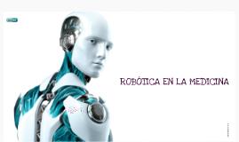 Copy of ROBÓTICA EN LA MEDICINA