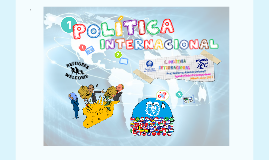 1. Política Internacional (Agenda Global Contemporánea)