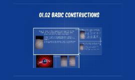 01.02 Basic Constructions by: Crsitina Charles