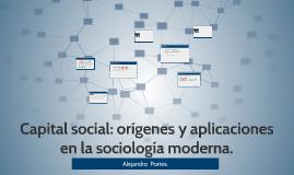 capital social: orígenes y aplicaciones en la sociología mod