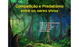 Copy of Competição e Predatismo entre os seres vivos