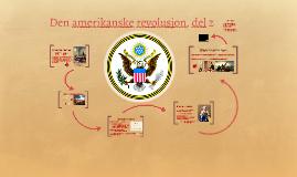 Copy of Den amerikanske revolusjon, del 2