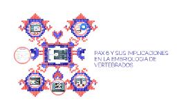 GEN PAX 6 Y SUS IMPLICACIONES EN LA EMBRIOLOGIA DE VERTEBRAD
