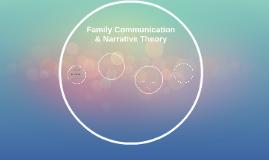 Family Communication & Narrative Theory