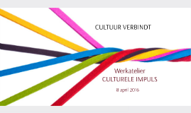 werkatelier culturele impuls 8 april 2016