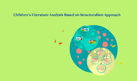 children's literature analysis based on structuralism approa