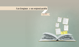 Las lenguas  y su organización