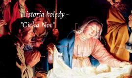 "Historia kolędy - ""Cicha Noc"""