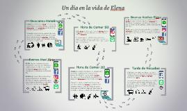 Copy of Copy of Un día en la vida de Elena