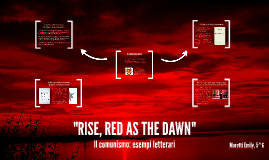 RISE, RED AS THE DAWN