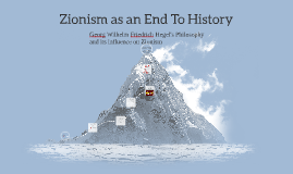 Zionism as an End To History