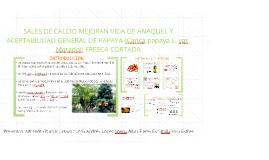 SALES DE CALCIO MEJORAN VIDA DE ANAQUEL Y ACEPTABILIDAD GENE