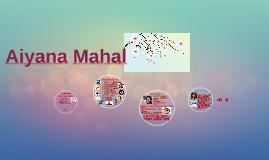 Aiyana Mahal