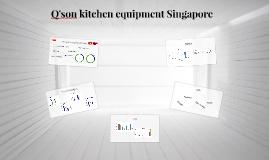 Q'son kitchen equipment Singapore