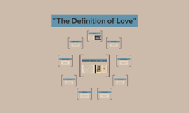 """The Definition of Love"""