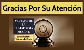 VENTAJAS DE LA PLATAFORMA MOODLE