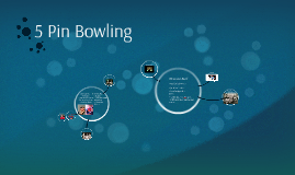 Copy of 5 Pin Bowling