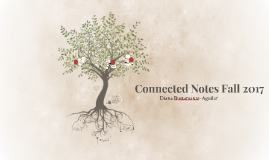 Connected Notes Fall 2017