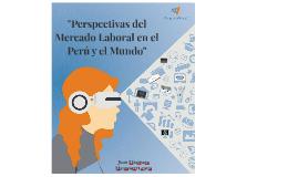 Copy of Copy of Expectativas Laborales Locales y Globales