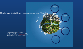 Underage child Marriage Around the World