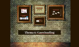 Thema 6; Gaswisseling
