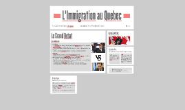 L'Immigration au Quebec