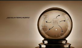 Copy of TIEMPOS MUERTOS