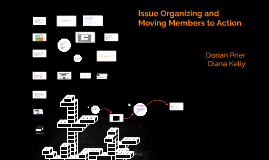 Issue Organizing and Moving Members to Action